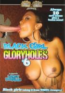 Black Girl Gloryholes #6 Porn Movie
