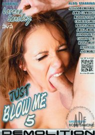 Just Blow Me 5 Porn Movie
