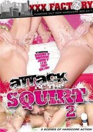Attack Of The Squirt 2 Porn Movie