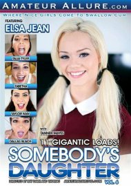 Somebodys Daughter Vol. 6 Porn Movie