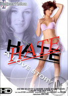 Hate: A Love Story Porn Movie