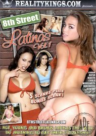 8th Street Latinas Vol. 1 Porn Movie
