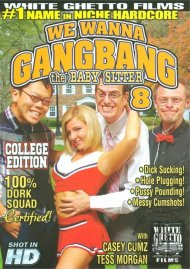 We Wanna Gangbang The Baby Sitter 8 Porn Video