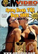 Spring Break T&A  Baja 2002 Porn Video