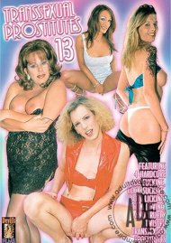 Transsexual Prostitutes 13 Porn Movie