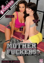 Teen Motherfuckers Porn Movie