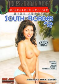 South of the Border #2 Porn Movie