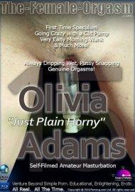 "Femorg: Olivia Adams ""Just Plain Horny"" Porn Video"