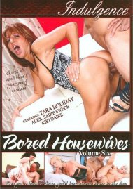 Bored Housewives Vol. 6 Porn Video