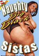 Naughty Big Black Sistas Porn Movie