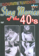 Stag Movies Of The 40s Porn Movie