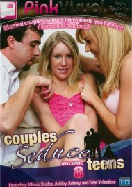 Couples Seduce Teens Vol. 8 Porn Movie