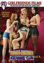 Mother-Daughter Exchange Club Part 6 Porn Movie