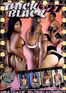 Thick & Black #27 Porn Movie