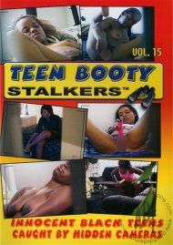 Teen Booty Stalkers Vol. 15 Porn Video
