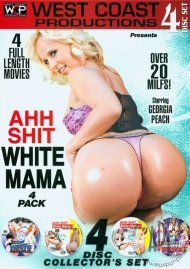 Ahh Shit White Mama 4 Pack Porn Movie