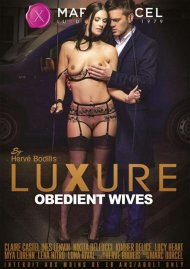 Luxure: Obedient Wives HD Porn Video Image from Marc Dorcel.