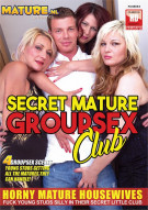 Secret Mature Group Sex Club Porn Movie