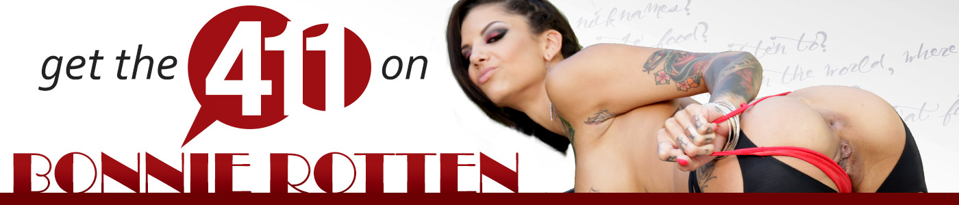 Get the 411 on Bonnie Rotten