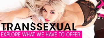 Transsexual: Expoloe what we have to offer - Browse Now!