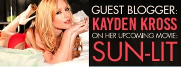 Sun-Lit adult porn video directed by guest blogger Kayden Kross.