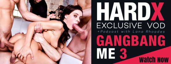 Exclusive VOD Gangbang Me 3 from HardX!