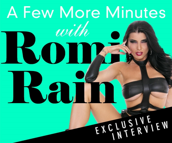 A few more mintures with Romi Rain - AE Exclusive interview!- Watch Now!
