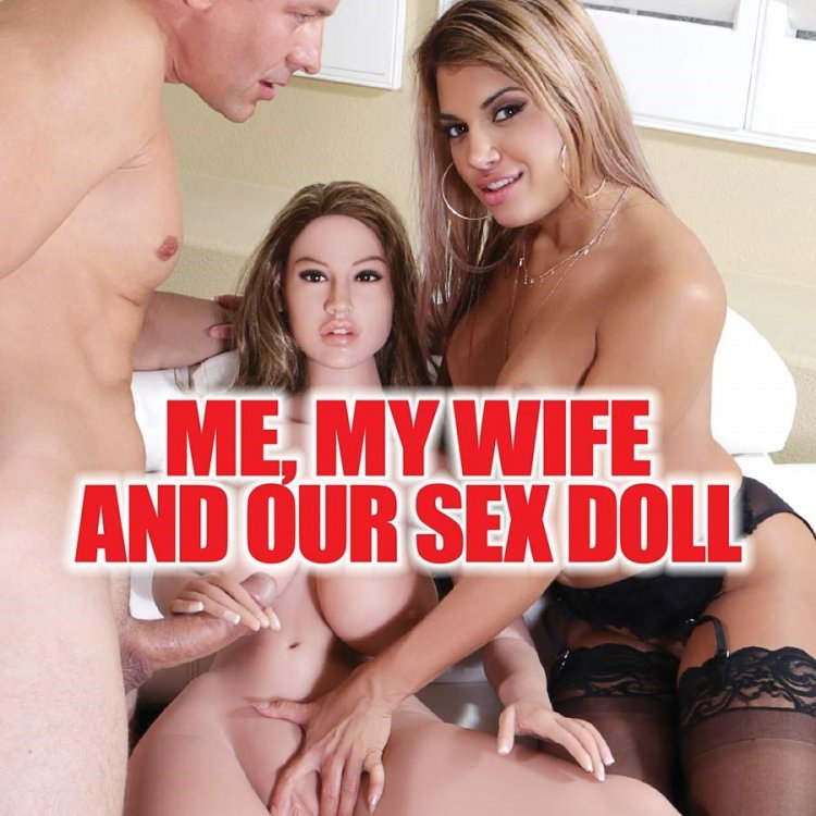 Me, My Wife And Our Sex Doll Image