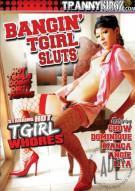 Bangin TGirl Sluts Porn Movie