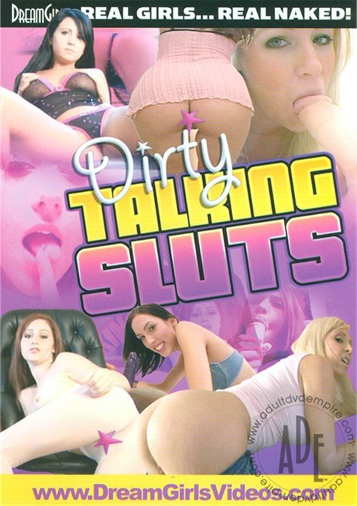 Dirty Talking Sluts