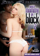 Watch Mommy Go Black 2 Porn Movie