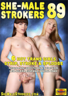 She-Male Strokers 89 Porn Movie