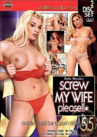 Screw My Wife, Please #55 Porn Movie
