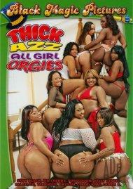 Thick Azz All Girl Orgies Porn Movie