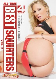 All-Time Best Squirters 2 Porn Movie
