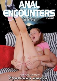 Anal Encounters Of The Best Kind Part 1 Porn Movie