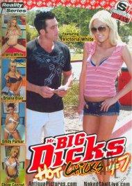 Mr. Big Dicks Hot Chicks 7 Porn Movie
