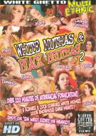White Muthas & Black Bruthas 2 Porn Movie