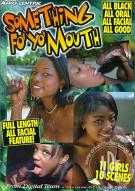Something Fo' Yo' Mouth Porn Video