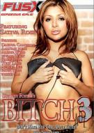 Bitch 3 Porn Movie