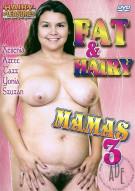 Fat & Hairy Mamas 3 Porn Movie