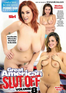Great American Slut Off Vol. 8, The Porn Movie