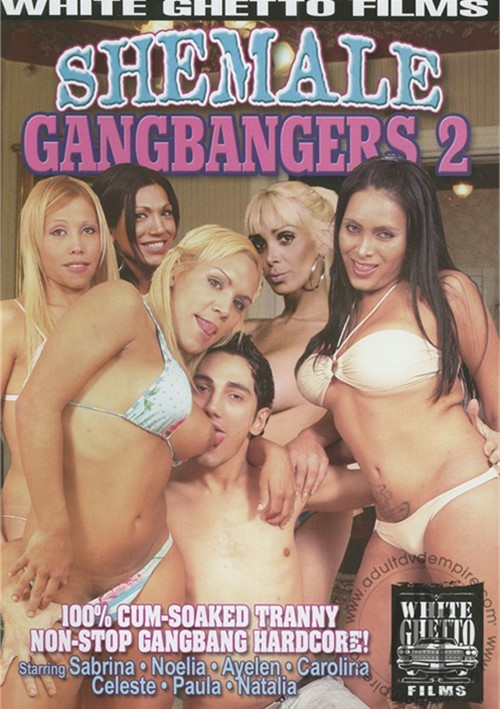 shemale gang bangers