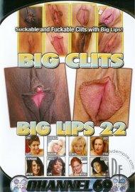 Big Clits Big Lips 22 Porn Video