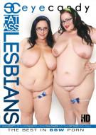 Fat Ass Lesbians Porn Movie