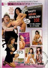 Nasty Asian Sexology 102 Porn Movie