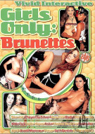Girls Only: Brunettes Porn Movie