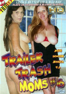 Trailer Trash Moms #6 Porn Movie