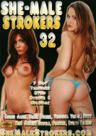 She-Male Strokers 32 Porn Video