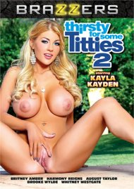 Thirsty For Some Titties 2 DVD porn movie from Brazzers.